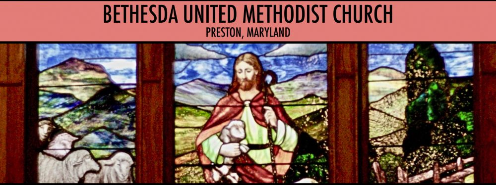 Bethesda United Methodist Church Preston, Maryland